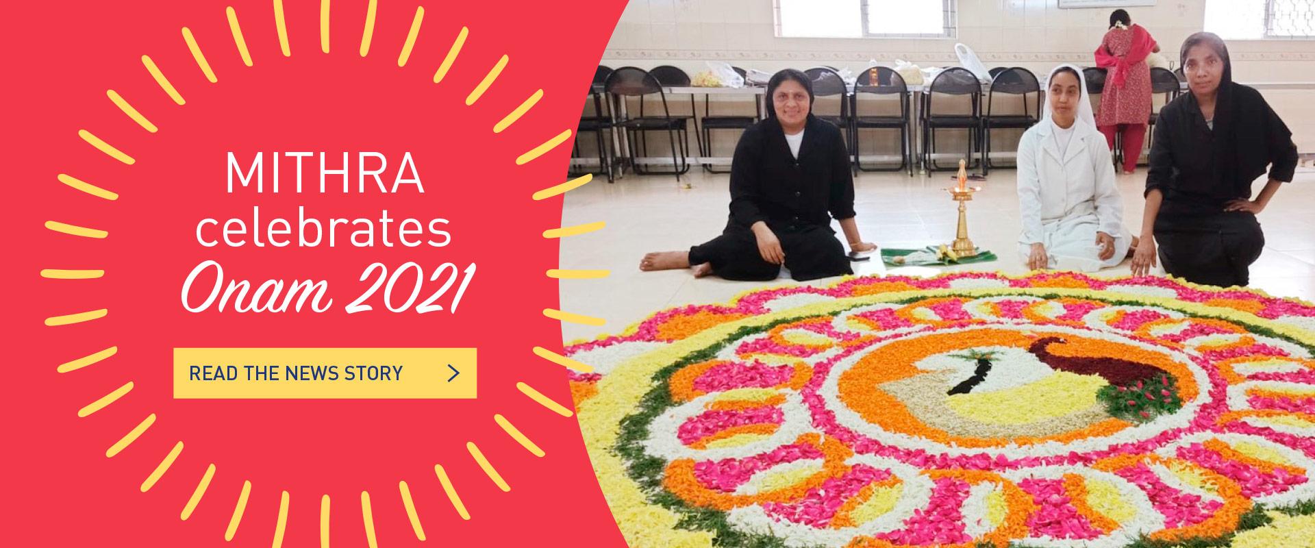 Mithra Celebrates Onam 2021 - Read News story